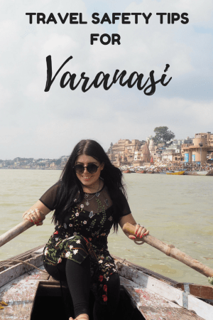 VARANASI safety travel tips