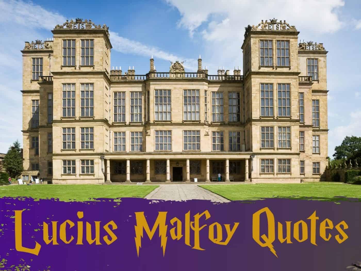 Best Lucius Malfoy Quotes