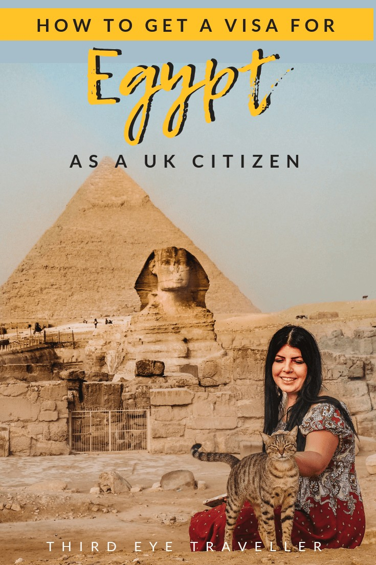 How To Get A Visa For Egypt As A Uk Citizen Tips For Avoiding Mistakes