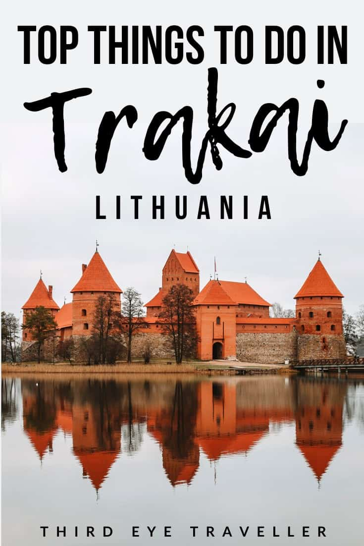 Trakai Island Castle Guide | Things to do in Trakai