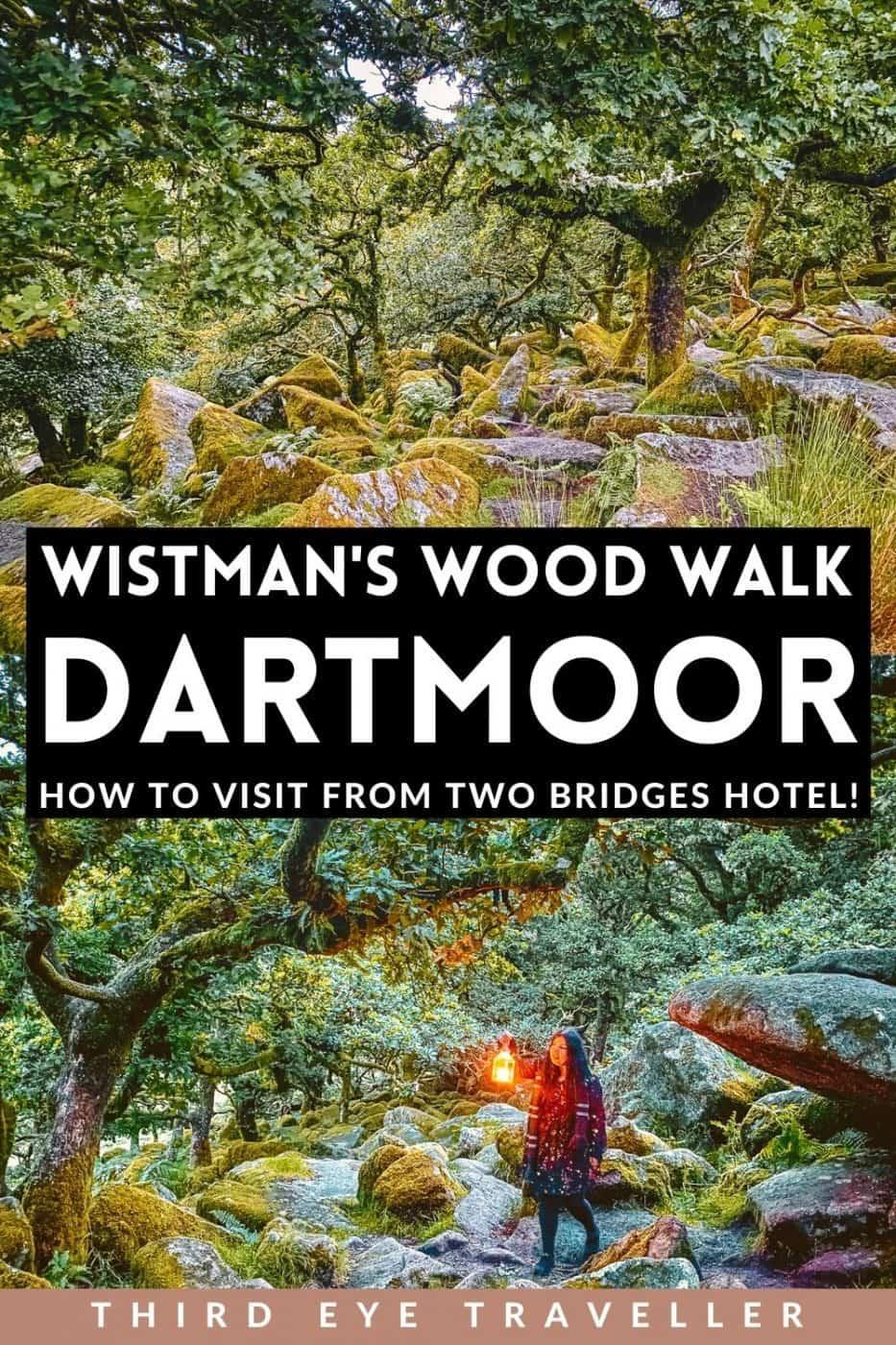 Wistmans Wood Walk Dartmoor from two bridges hotel directions