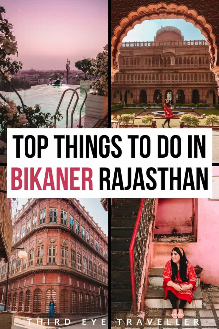 places to visit in Bikaner | Things to do in Bikaner
