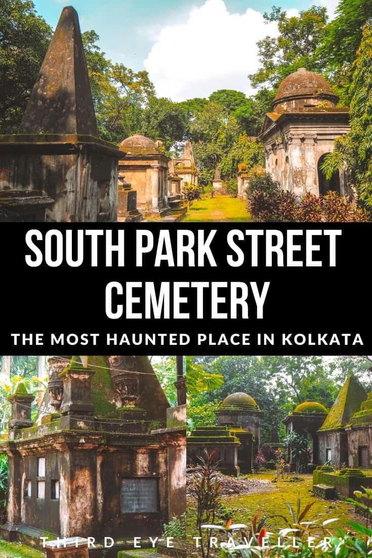 South Park Street Cemetery Kolkata Haunted