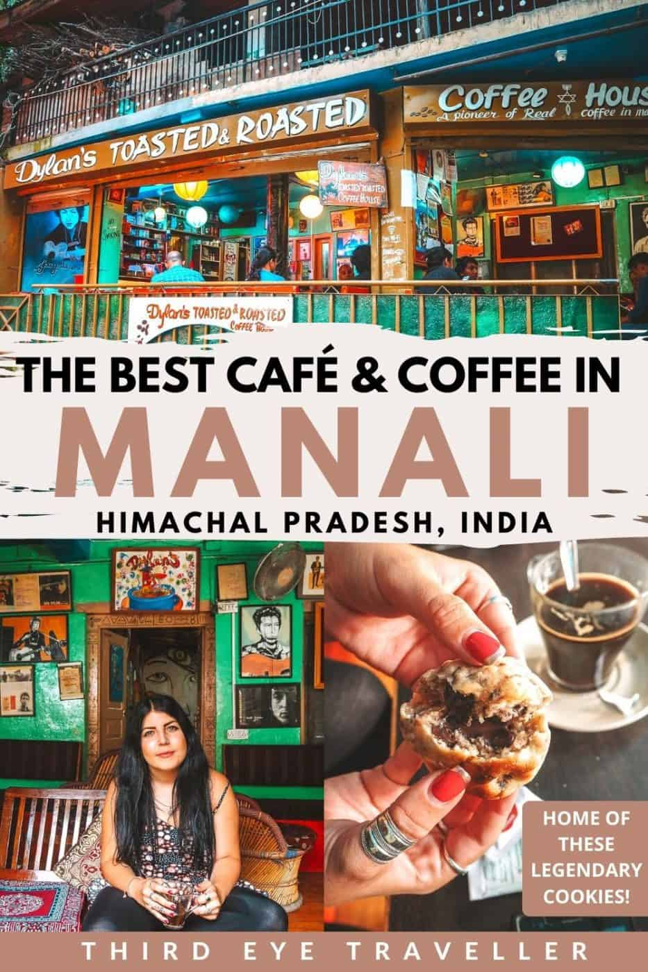 Best cafe in Manali | Dylans Toasted and Roasted Coffee House Old Manali
