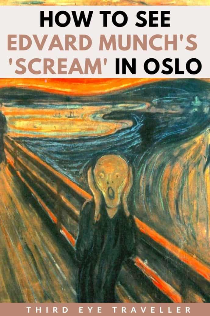 how to see Edvard Munch in Oslo Scream Painting Munch Museum