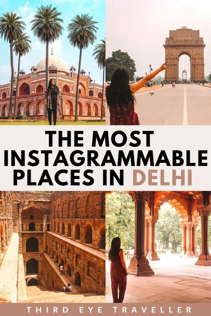 Instagrammable places in Delhi Photography Guide