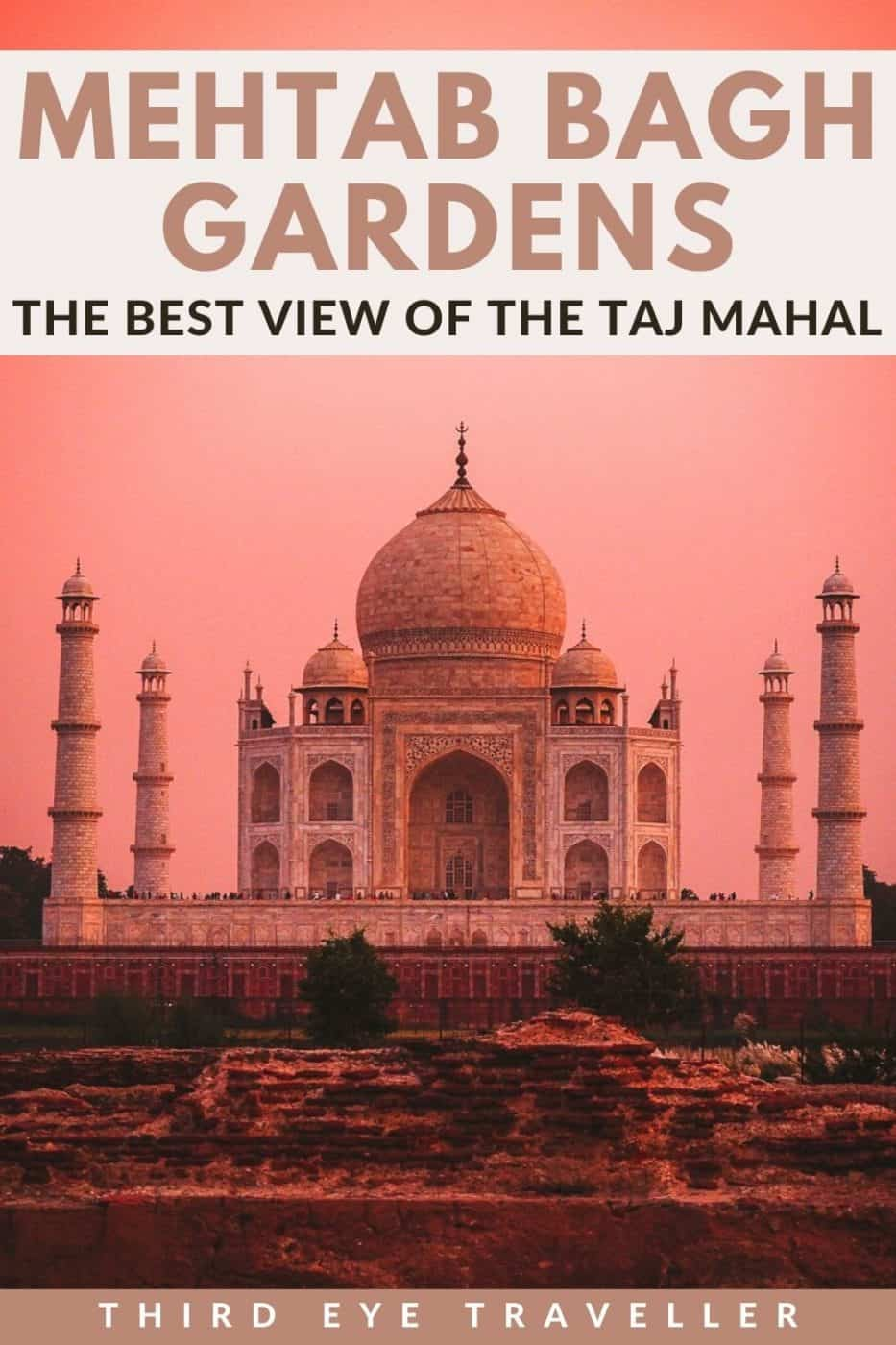 Mehtab Bagh Gardens the best view of the Taj Mahal