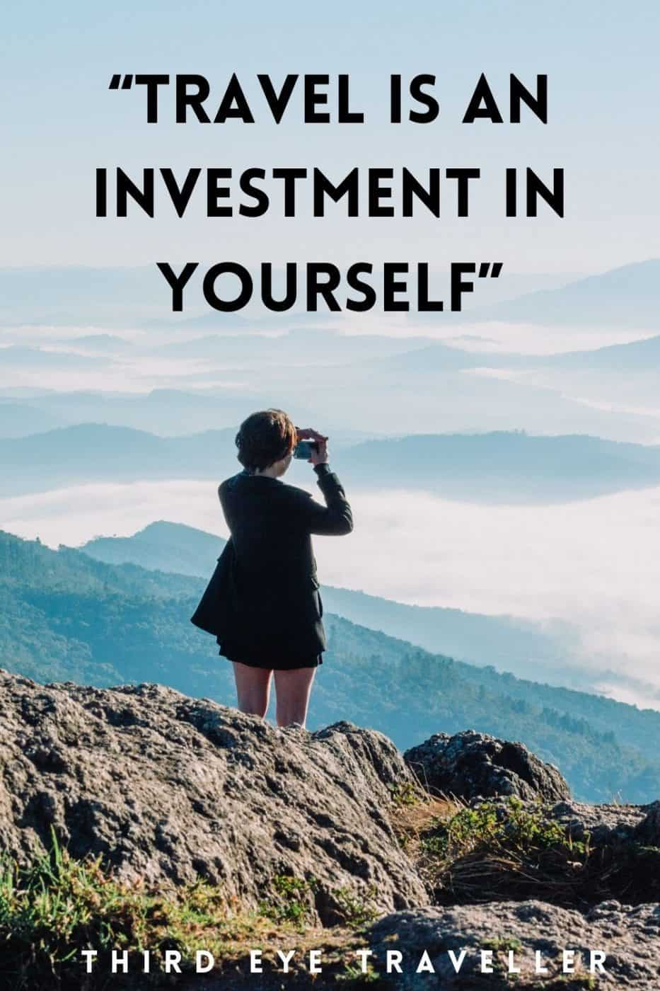 Solo travel quotes travel in as investment in yourself