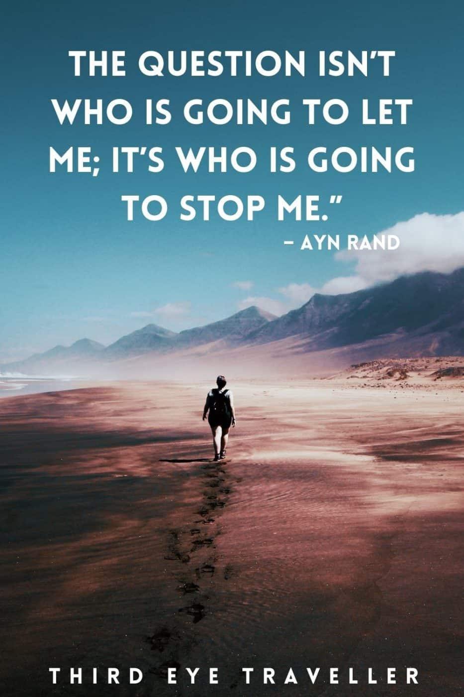 Solo travel quotes Ayn Rand