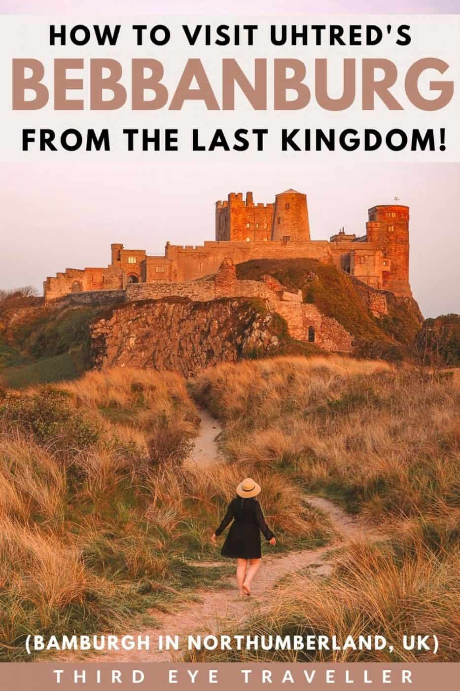 Is Bebbanburg Real Bamburgh Uhtred Northumberland